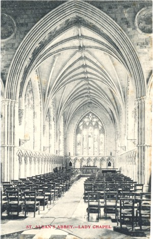 Title: St Albans Abbey, Lady Chapel - Publisher: ? - unused circa 1905