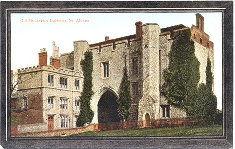 "Title: Old Monestry Gateway, St Albans - Publisher: Valentine's Series ""Crystoleum"""