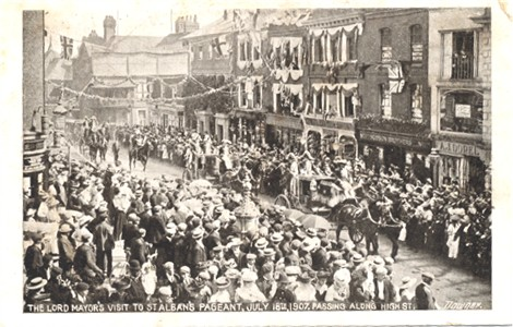 Title: The Lord Mayor's Visit to St Albans Pageant, July 18th, 1907, passing along High Street - Publisher: Downer - Cate: 1907